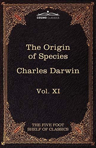 9781616401252: The Origin of Species: The Five Foot Shelf of Classics, Vol. XI (in 51 Volumes)