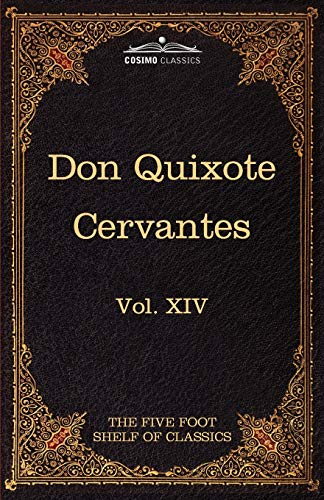 9781616401313: Don Quixote of the Mancha, Part 1: The Five Foot Shelf of Classics, Vol. XIV (in 51 Volumes)