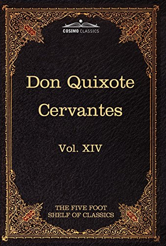 9781616401320: Don Quixote of the Mancha, Part 1: The Five Foot Shelf of Classics, Vol. XIV (in 51 Volumes)