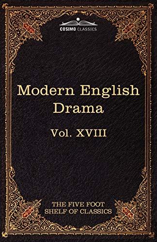 9781616401399: Modern English Drama: The Five Foot Shelf of Classics, Vol. XVIII (in 51 Volumes): 18