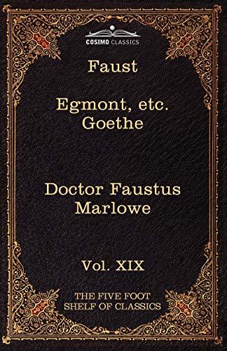 9781616401412: Faust, Part I, Egmont & Hermann, Dorothea, Dr. Faustus: The Five Foot Shelf of Classics, Vol. XIX (in 51 Volumes)