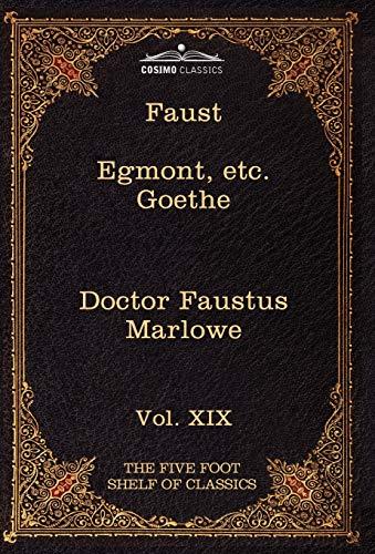 9781616401429: Faust, Part I, Egmont & Hermann, Dorothea, Dr. Faustus: The Five Foot Shelf of Classics, Vol. XIX (in 51 Volumes)