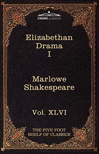 9781616401672: Elizabethan Drama I: The Five Foot Shelf of Classics, Vol. XLVI (in 51 Volumes)