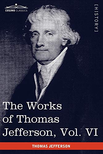 9781616402044: The Works of Thomas Jefferson, Vol. VI (in 12 Volumes): Correspondence 1789-1792