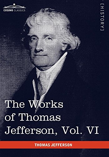9781616402051: The Works of Thomas Jefferson, Vol. VI (in 12 Volumes): Correspondence 1789-1792