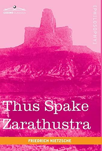 9781616402365: Thus Spake Zarathustra (Cosimo Classics Philogophy)