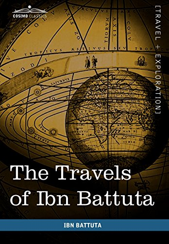 9781616402624: The Travels of Ibn Battuta: In the Near East, Asia and Africa