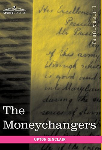 The Moneychangers (1616402687) by Upton Sinclair