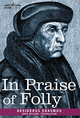 how did erasmus use folly to
