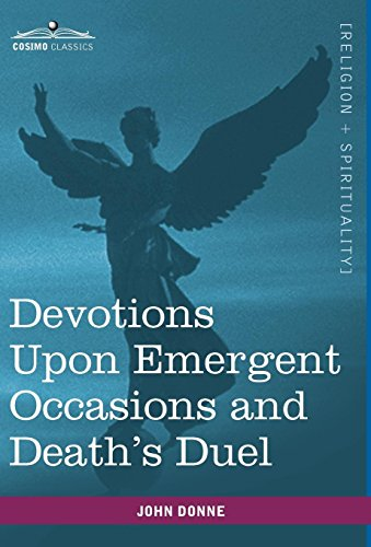 9781616402914: Devotions Upon Emergent Occasions and Death's Duel