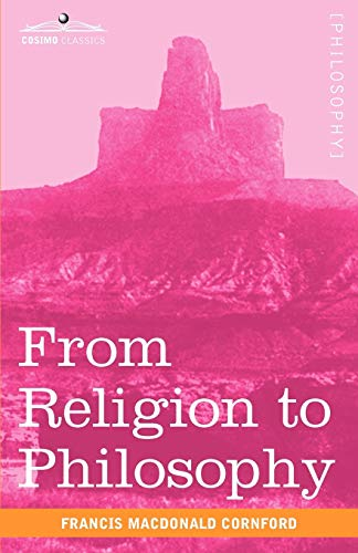 9781616402938: From Religion to Philosophy: A Study in the Origins of Western Speculation