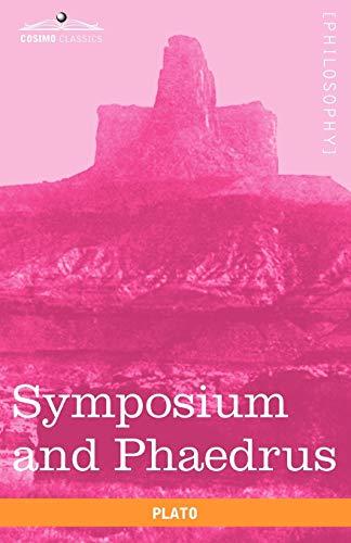 9781616402983: Symposium and Phaedrus