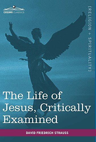 9781616403096: The Life of Jesus, Critically Examined