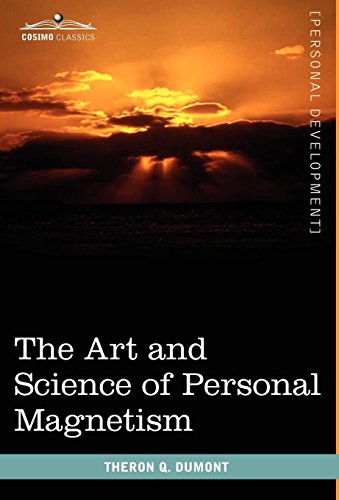 9781616403263: The Art and Science of Personal Magnetism