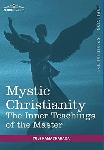9781616403294: Mystic Christianity
