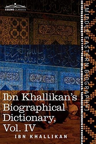 9781616403386: Ibn Khallikan's Biographical Dictionary, Volume IV
