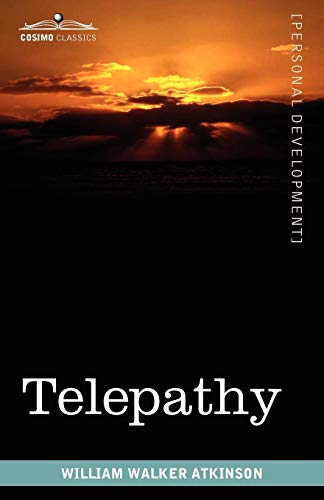 9781616403577: Telepathy: Its Theory, Facts, and Proof