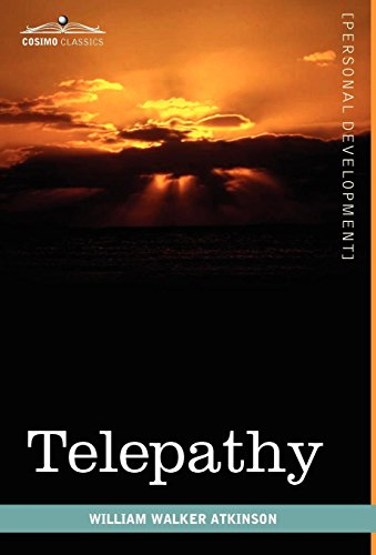 9781616403584: Telepathy: Its Theory, Facts, and Proof