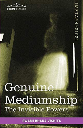 9781616403614: Genuine Mediumship: The Invisible Powers