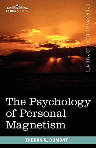 9781616403621: The Psychology of Personal Magnetism
