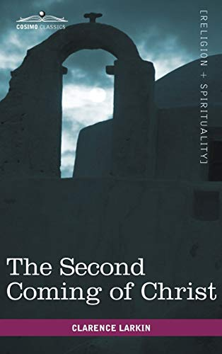 9781616403751: The Second Coming of Christ (Cosimo Classics Sacred Texts)