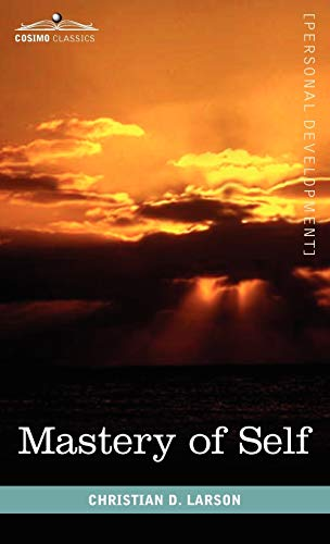 9781616403874: Mastery of Self
