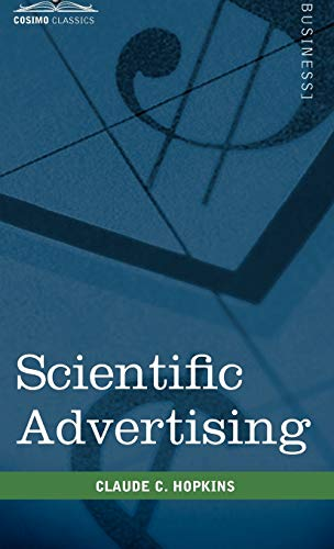 9781616403935: Scientific Advertising