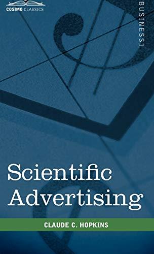 9781616403935: Scientific Advertising