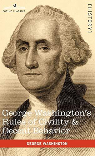 9781616403959: George Washington's Rules of Civility & Decent Behavior