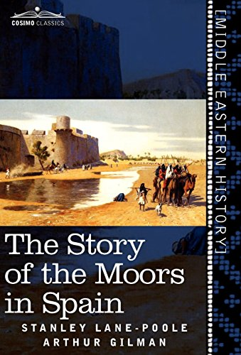 9781616404314: The Story of the Moors in Spain