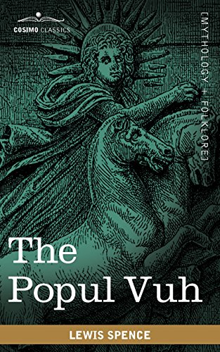 9781616404321: The Popul Vuh: The Mythic and Heroic Sagas of the Kiches of Central America