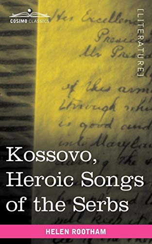 9781616404369: Kossovo: Heroic Songs of the Serbs