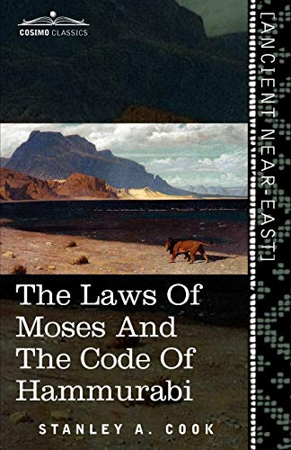 9781616404420: The Laws of Moses and the Code of Hammurabi