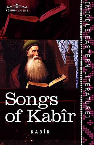Songs of Kabîr: Kabir; Tagore, Rabindranath