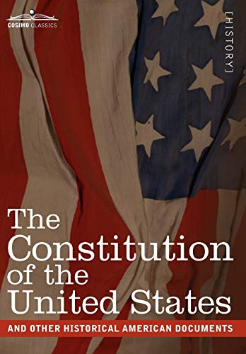 9781616404659: The Constitution of the United States and Other Historical American Documents: Including the Declaration of Independence, the Articles of Confederatio