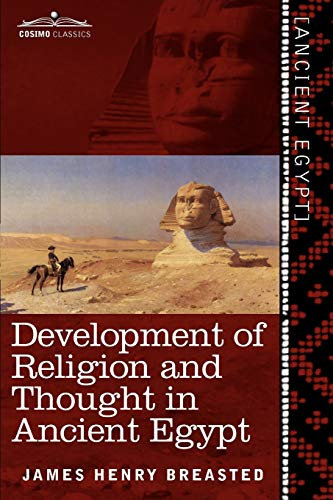 9781616404925: Development of Religion and Thought in Ancient Egypt