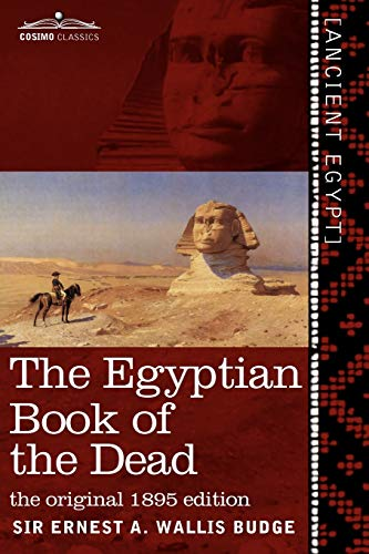 9781616405113: The Egyptian Book of the Dead: The Papyrus of Ani in the British Museum; The Egyptian Text with Interlinear Transliteration and Translation, a Runnin (Cosimo Classics) (English and Egyptian Edition)