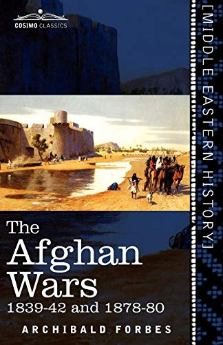 9781616405205: The Afghan Wars: 1839-42 and 1878-80