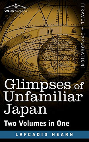 9781616405670: Glimpses of Unfamiliar Japan (Two Volumes in One)