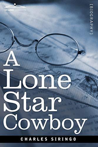 A Lone Star Cowboy: Charles Siringo