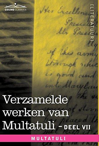 Verzamelde Werken Van Multatuli (in 10 Delen) - Deel VII - Ideen - Vijfde Bundel: Multatuli