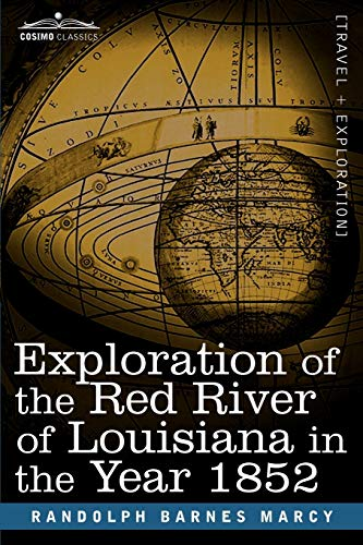 9781616407193: Exploration of the Red River of Louisiana in the Year 1852
