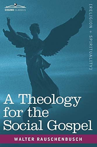 9781616407438: A Theology for the Social Gospel