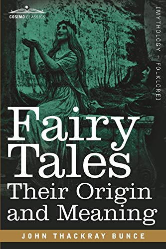 9781616407469: Fairy Tales: Their Origin and Meaning (Cosimo Classics)