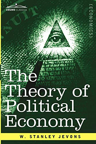 9781616407735: The Theory of Political Economy