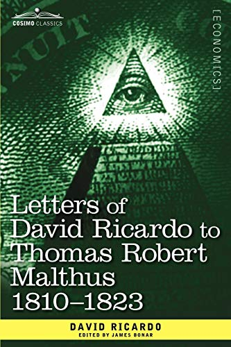 9781616407780: Letters of David Ricardo to Thomas Robert Malthus 1810 -1823