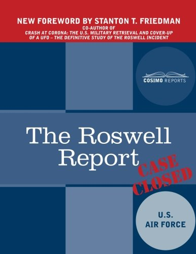 The Roswell Report: Case Closed: U. S. Air Force