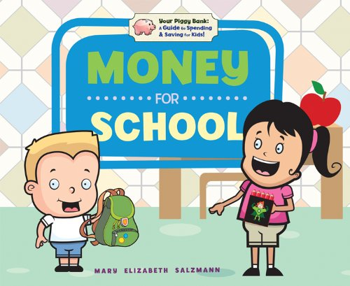 Your Piggy Bank: A Guide to Spending Saving for Kids! (Hardback): Mary Elizabeth Salzmann