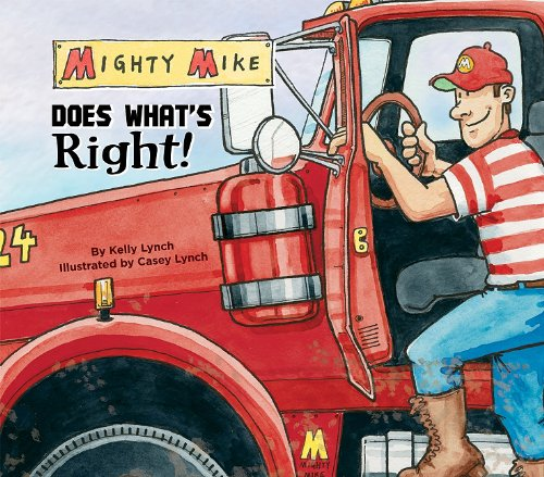 9781616411312: Mighty Mike Does What's Right! (Mighty Mike)