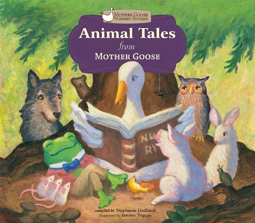 9781616411428: Animal Tales from Mother Goose (Mother Goose Nursery Rhymes)